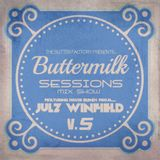 Butter Milk Sessions v.5 Mixed By Julz Winfield