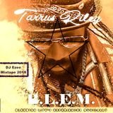 TARRUS RILEY - B.L.E.M. EP. MIXTAPE 2019 {Mix By DJ Ezee }