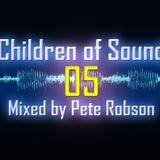 Pete Robson - Children of Sound episode 05