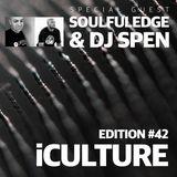 iCulture #42 - Guest - Soulfuledge & DJ Spen
