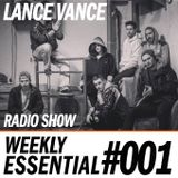 Lance Vance | Weekly Essential #001 | House Urban Dance