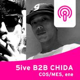 Clubberia Podcast - 5ive B2B CHIDA