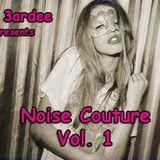 Noise Couture Vol. 1