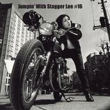 Jumpin' With Stagger Lee #16