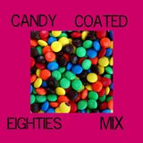 The Candy Coated 80s Mix