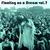 Floating on a Dream vol.7