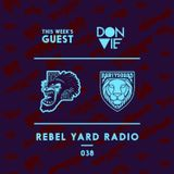 THE PARTYSQUAD PRESENTS - REBEL YARD RADIO 038