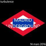 Turbulence - Spéciale Madrid - 14/03/2016