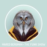 Marco Bergman presents The Funkshow #015 inc guestmix by Richard Penning (Hosted by Tricky Gullivan)