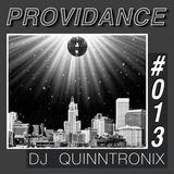 DJ QUINNTRONIX - PROVIDANCE #013