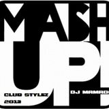 CLuB Stylez 2013 - Mach Up By Dj Mamado