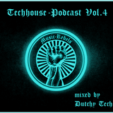 Music-Rebels-Podcast 04 (Techhouse) by Dutchy Tech