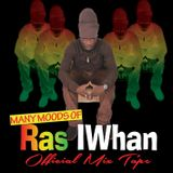 MANY MOODS OF RAS IWHAN