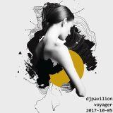 Dj Pavilion - Voyadger (2017-10-05)
