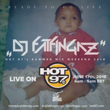 "DJ FATFINGAZ ""LIVE ON HOT 97"" JUNE 17th,2018 #SUMMERMIXWEEKEND"
