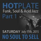 No Soul To Sell - HOT PLATE mix LIVE at Moscato's Underground - 07-11-2015 Part 1