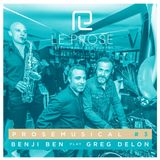 Prose Musical #3 'Disco & House' mixed by Benji Ben & Greg Delon