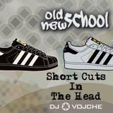 Short Cuts In The Head by DJ Vojche