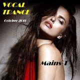 ♫ ¡New! Vocal Trance October 2016 ♫ (Mix #28)
