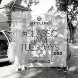 @DjStylusUK - #ClassicJamTuesdays 003 (Oldskool R&B / HipHop / 90's Jams)