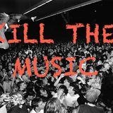 Kill the Music 5/09/2014 with Close Your Eyes