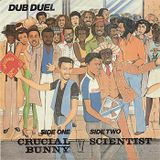 Crucial Bunny vs Scientist - Dub Duel 1982 LP