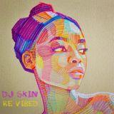 DJ Skin - Re-Vibed