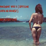 Skandal Machine Vol 5 (Special Tropical House) Mixed by Oxy