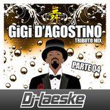 Gigi D'Agostino Tributo Mix Parte 04 by Dj-Laeske