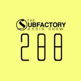 The Subfactory Radio Show #288