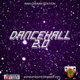 Episode 38 ( Dancehall 2.0 Vol.3 ) - Wah Gwaan Station / Bass Music / Trap / Dubstep / Reggae