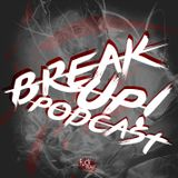 BREAK UP! - Euphoric vs. Raw Vol. 3 (+ Guest Mix by Freaqminders)