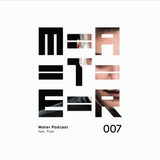 Mater Podcast 007 feat. Titan