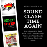 Sound Clash Time Again - Reggae Lover 142