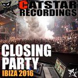 Ibiza Closing Party 2016 [Catstar Recordings Continuous Mix]