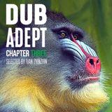 Dub Adept (chapter three)