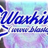 WAXKILLERS:MEGAMIX(MIXCLOUD EXCLUSIVE)