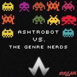 ASHTROBOT VS. THE GENRE NERDS MIX 2013