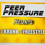 FREESTYLE KRUNK MiX - by PEER PRESSURE