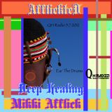 Mikki Afflick's AfflickteD Deep Healing on QH Radio Ear The Drums_Episode 21