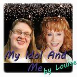 My Idol And Me - Reba McEntire