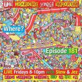 The Hoarders' Vinyl Emporium 181 - 'Where'