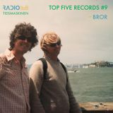 Top Five Records #9: Bror