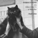SCHEGG & HDSN aka DISCO DUTY @ Bora Bar – PART ONE
