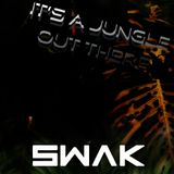 It's a Jungle Out There Set by dj swak