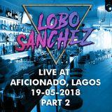 Live at Aficionado Lagos - 19-05-2018 - Part 2