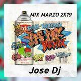 MIX MARZO 2019 [Jose Dj]