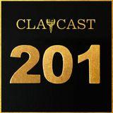CLAPCAST #201
