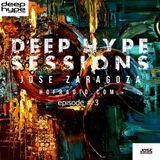 Jose Zaragoza - Deep Hype Sessions on Hof Radio #3