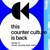 this counter culture #8 at music society web radio